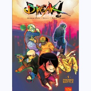 Break ! : Tome 1, Premier Battle
