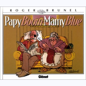Papy boom, Mamy blue