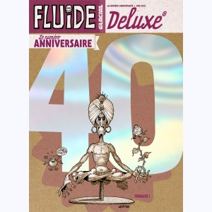 Fluide Glacial Deluxe : Tome 6