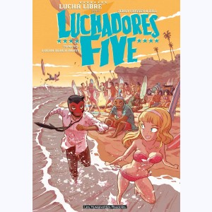 Luchadores five : Tome 2, Lucha Beach Party
