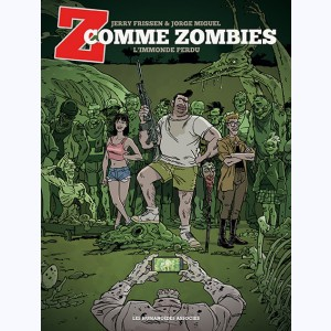 Z comme Zombies : Tome 2, L'Immonde Perdu