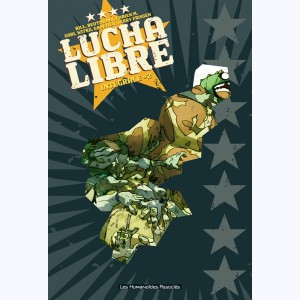 Lucha Libre : Tome 2, Intégrale