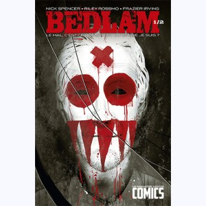 Bedlam : Tome 1