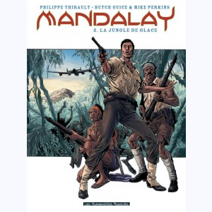 Mandalay : Tome 2, La Jungle de glace