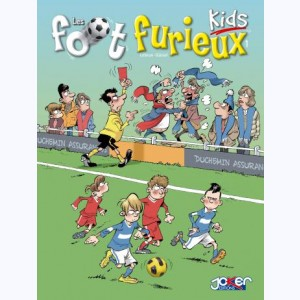 Foot Furieux Kids : Tome 1