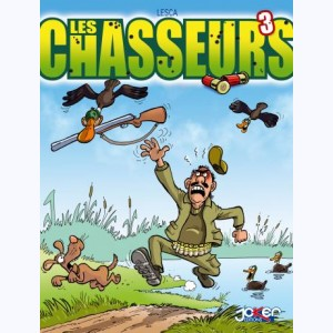 Les Chasseurs : Tome 3