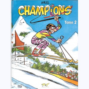 Champions : Tome 2