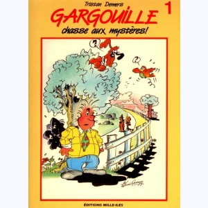 Gargouille : Tome 1, Chasse aux mystères !