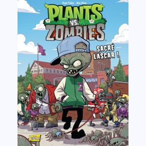 Plants vs. zombies : Tome 3, Sacré lascar !