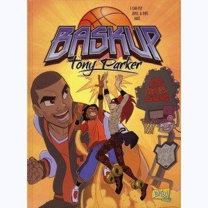 Baskup Tony Parker : Tome 1, 66's Freaks Circus