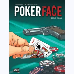 Poker Face : Tome 1, Bad beat