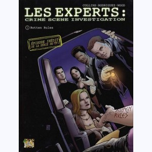 Les Experts : Tome 1, Rotten Rules