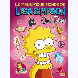 Le magnifique monde de Lisa Simpson, Quel Talent !