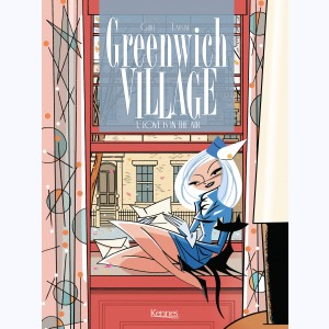 Greenwich Village : Tome 1, Love is in the air