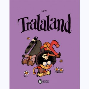 Tralaland : Tome 1