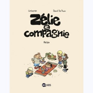 Zélie et compagnie : Tome N 11, Relax