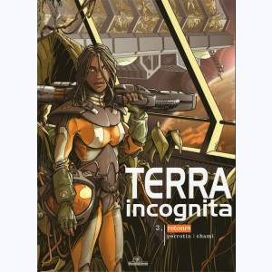 Terra Incognita : Tome 3 Cycle 1, Retours