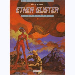 Ether Glister : Tome 1, Catharzie