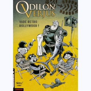 Les exploits d'Odilon Verjus : Tome 6, Vade retro Hollywood !