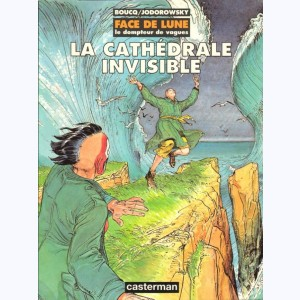 Face de lune : Tome 1, La cathédrale invible