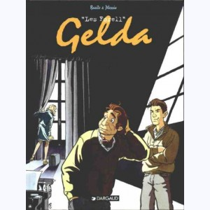 Les Forell : Tome 1, Gelda