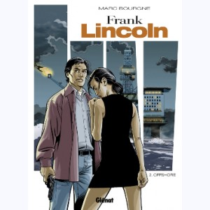 Frank Lincoln : Tome 2, Off shore