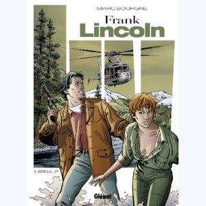 Frank Lincoln : Tome 3, Break-Up