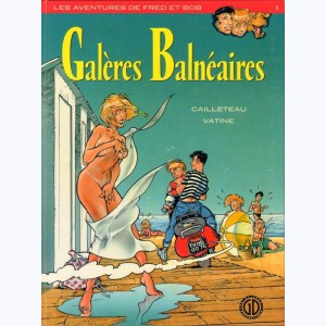 Fred et Bob : Tome 1, Galères balnéaires