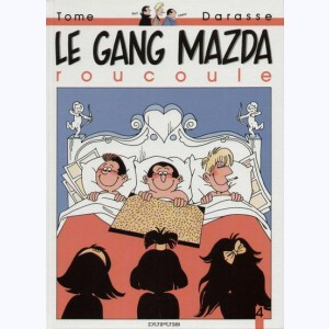 Le gang Mazda : Tome 4, Le gang Mazda roucoule