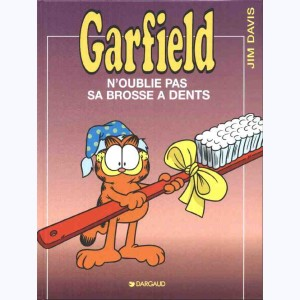 Garfield : Tome 22, Garfield n'oublie pas sa brosse à dent