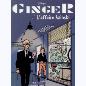 Ginger : Tome 2, L'affaire Azinski