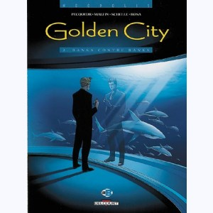 Golden City : Tome 2, Banks contre Banks
