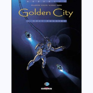 Golden City : Tome 3, Nuit polaire