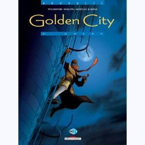 Golden City : Tome 4, Goldy