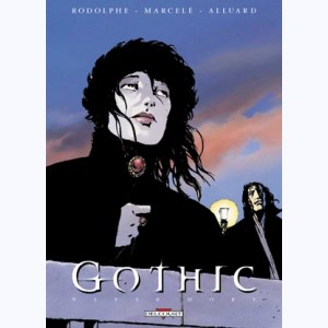 Gothic : Tome 1, Never more