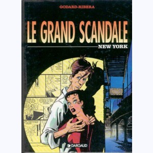 Le grand scandale : Tome 1, New York