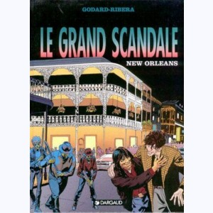 Le grand scandale : Tome 4, New-Orléans