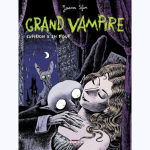 Grand vampire : Tome 1, Cupidon s'en fout