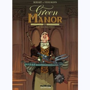 Green manor : Tome 3, Fantaisies meutrières