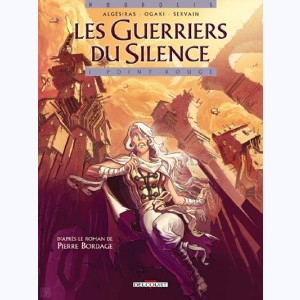 Les guerriers du silence : Tome 1, Point-Rouge