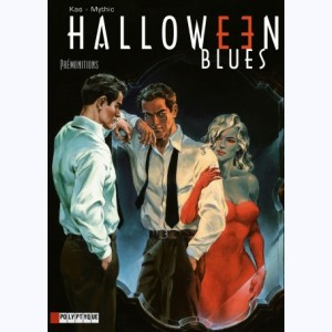 Halloween blues : Tome 1, Prémonitions