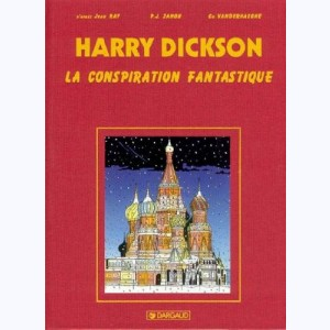 Harry Dickson : Tome 6, La conspiration fantastique