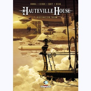 Hauteville house : Tome 2, Destination Tulum