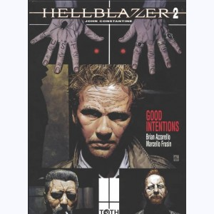 Hellblazer : Tome 2, Good intentions