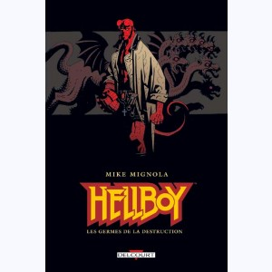 Hellboy : Tome 1, Les germes de la destruction