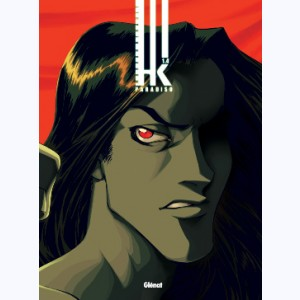 HK : Tome 4, Paradiso