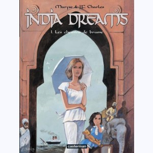 India Dreams : Tome 1, Les chemins de brume