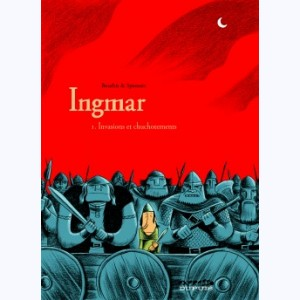 Ingmar : Tome 1, Invasions et chuchotements