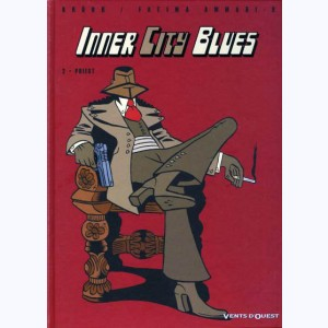 Inner city blues : Tome 2, Priest