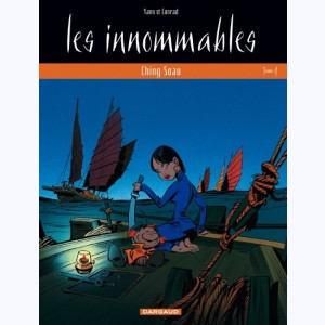 Les Innommables : Tome 4, Ching Soao